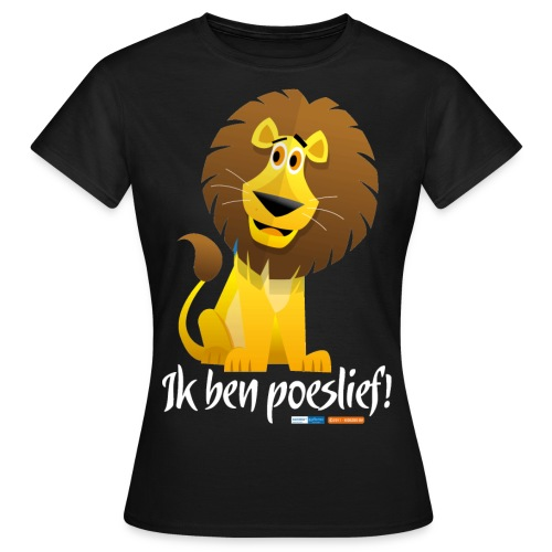 Ik ben poeslief - Vrouwen T-shirt