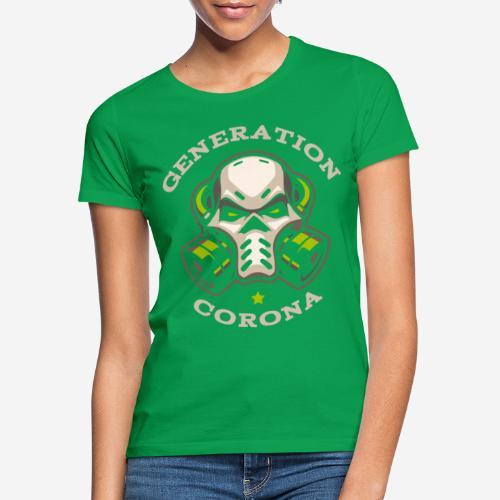 corona generation covid - Frauen T-Shirt