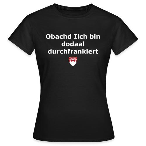 tshirt fragisch frankiert - Frauen T-Shirt