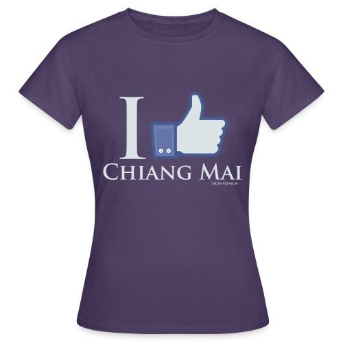 Like Chiang Mai White - Frauen T-Shirt