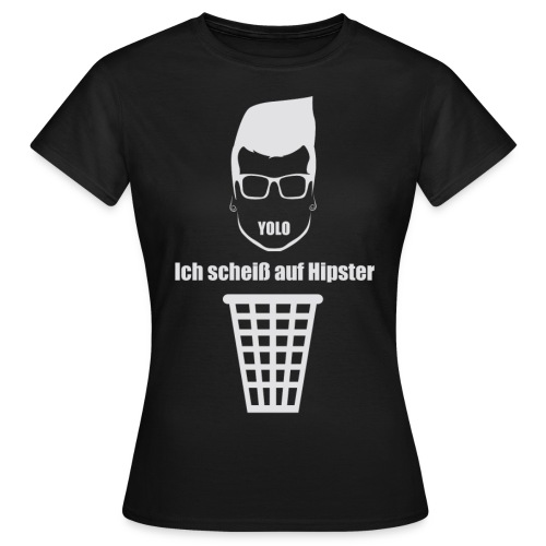 Anti Hipster White - Frauen T-Shirt