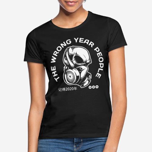 falsche Jahr 2020 Covid Maske - Frauen T-Shirt
