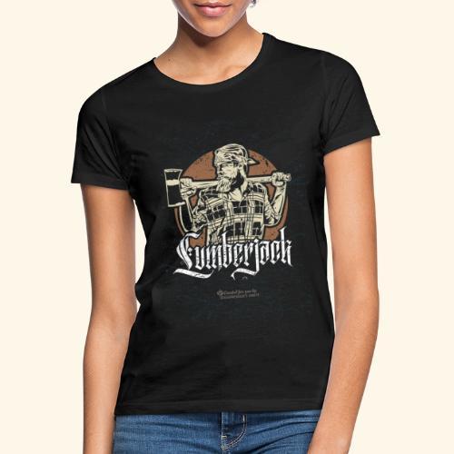 Holzfäller Design Lumberjack - Frauen T-Shirt