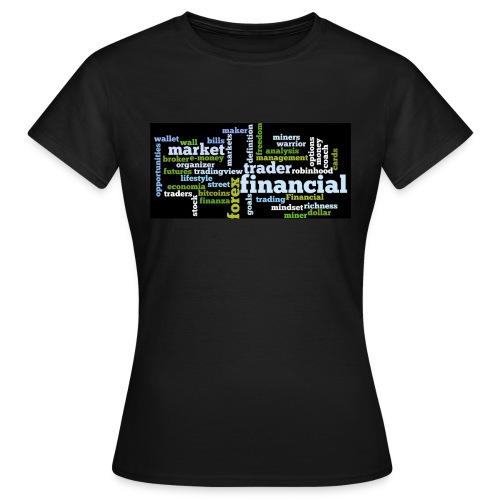 Designed T-Shirt for Traders Forex Stock Market - Maglietta da donna