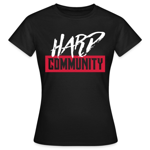 Hard Community - T-shirt Femme