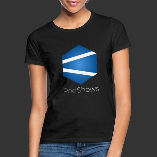 PodShows logo+texte - T-shirt Femme