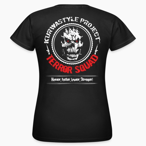 Kurwastyle Project - Terror Squad - Women's T-Shirt