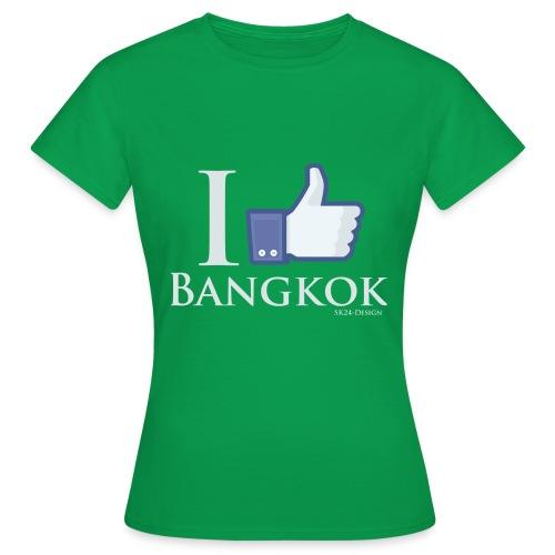 Like-Bangkok - Frauen T-Shirt