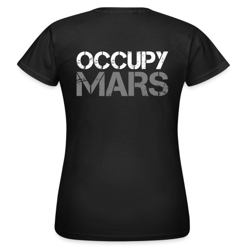 Occupy Mars - Women's T-Shirt