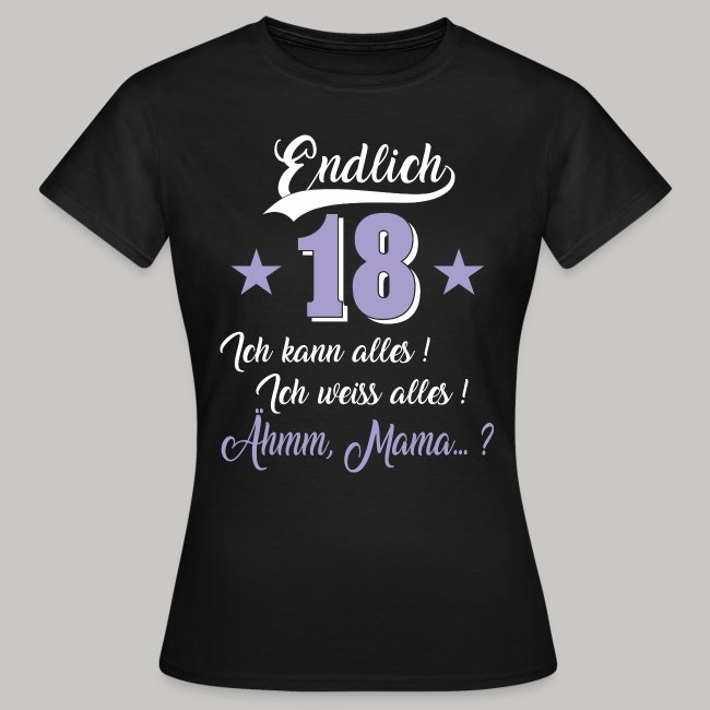 18 geburtstag tochter endlich 18 weiss alles mama