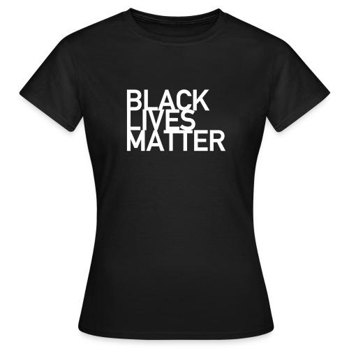 BLM white - Frauen T-Shirt