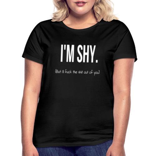 I'M SHY - Maglietta da donna