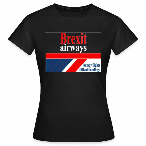 BREXIT AIRWAYS - Vrouwen T-shirt