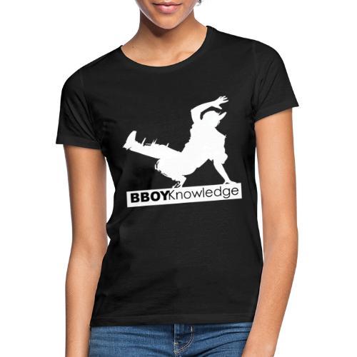 02 Bboy Knowledge Blanc Noir 02 - T-shirt Femme