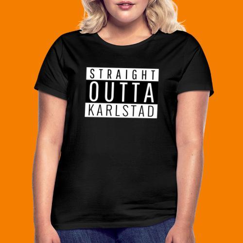 Straight outta Karlstad - T-shirt dam