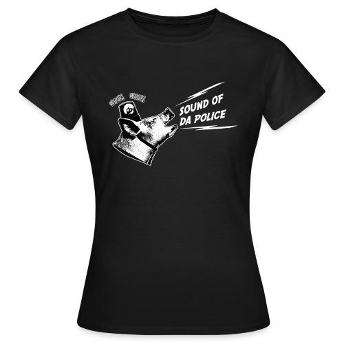 Sound of da Police - valkoinen printti - Naisten t-paita
