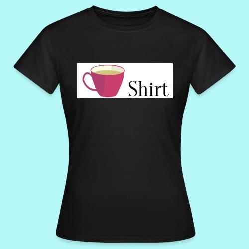 Tea-Shirt - Frauen T-Shirt