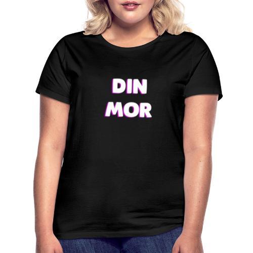 DIN MOR PINK - Dame-T-shirt