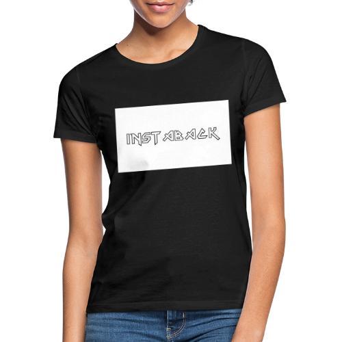 INSTABACK - Vrouwen T-shirt