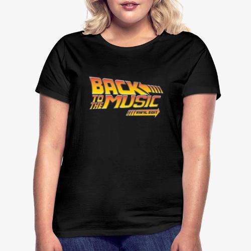 Back to the music Vinyl Edit - T-shirt Femme