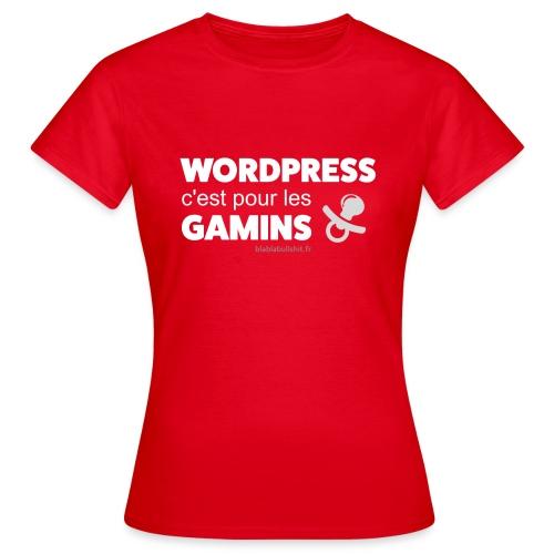 WP c'est pour les gamins - T-shirt Femme