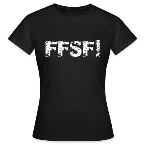 FFSF - Women's T-Shirt