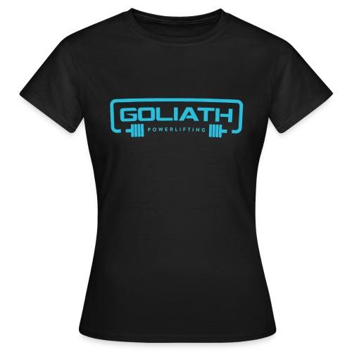 Goliath Powerlifting - Frauen T-Shirt