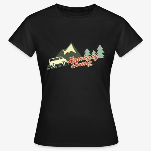 Learning by Touring - Frauen T-Shirt