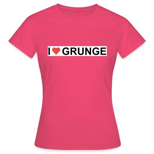 I LOVE GRUNGE - Dame-T-shirt