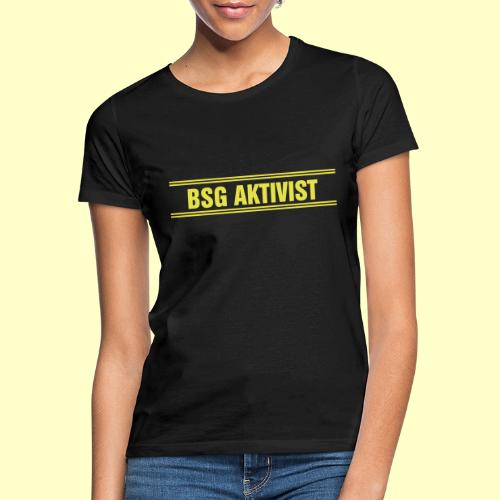 BSG Aktivist Schriftzug - Frauen T-Shirt