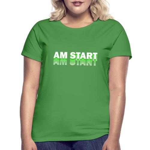 am Start - grün weiß faded - Frauen T-Shirt