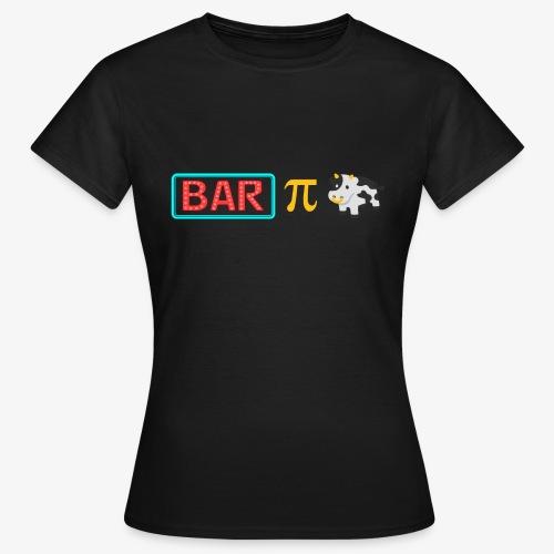 Bar-Pi-Kuh - Frauen T-Shirt