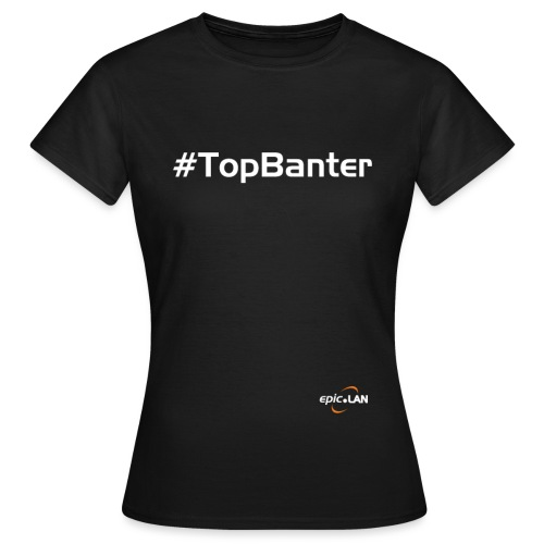 TopBanterWhite png - Women's T-Shirt