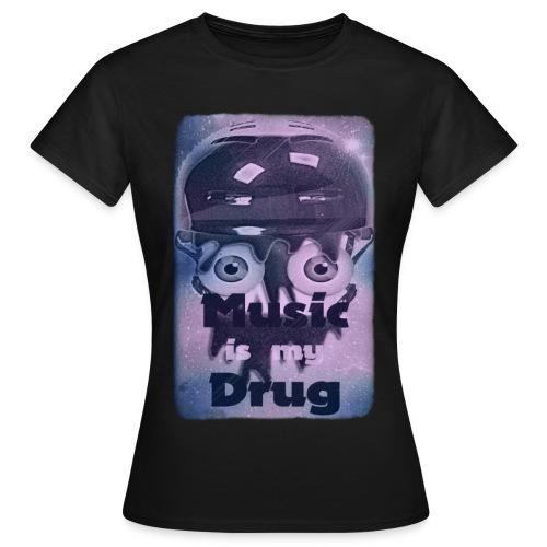 musicismydrugbig - Frauen T-Shirt