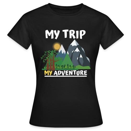 Adventure Tame . My Adventure - Women's T-Shirt