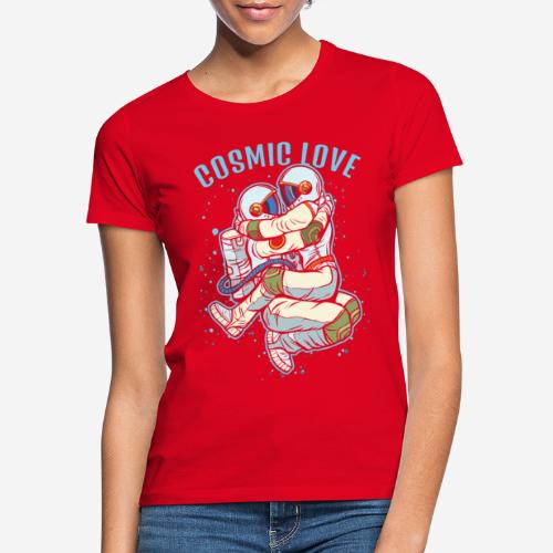 kosmische Liebe Astronautenraum - Frauen T-Shirt