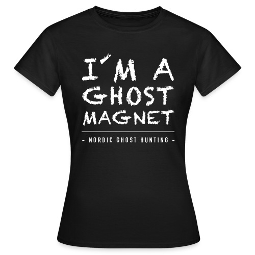 I´m a ghost magnet - T-shirt dam