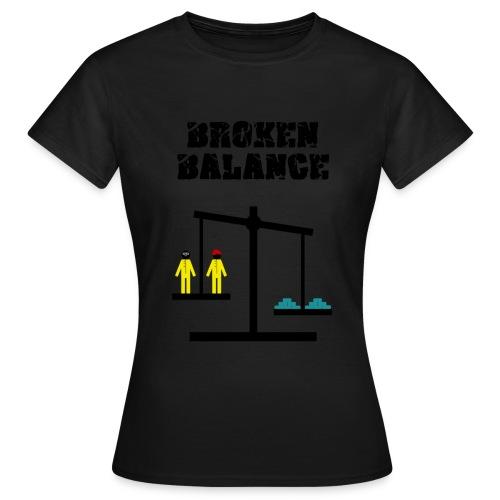 broken balance - Camiseta mujer