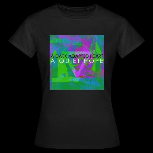 ADAH A Quiet Hope - Women's T-Shirt