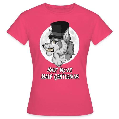 Half Wolf Half Gentleman - Koszulka damska