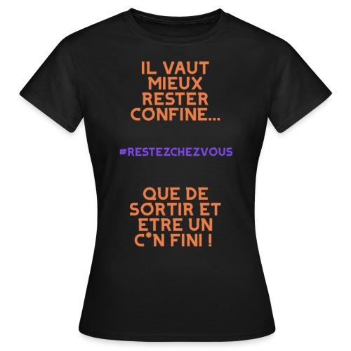 #RESTEZCHEZVOUS - T-shirt Femme