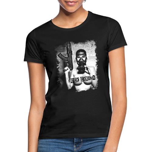 masked girl with AK - FUCK CORONA - 4black clothes - Frauen T-Shirt