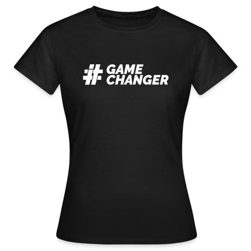 Gamechanger - Frauen T-Shirt