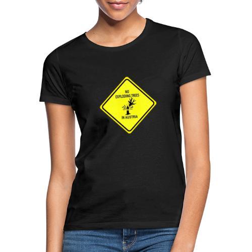"""No exploding trees in austria"" - Anti-Trump 2020 - Frauen T-Shirt"