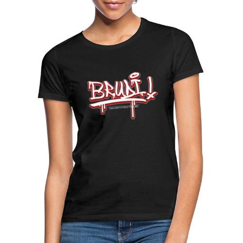 Brudi - Frauen T-Shirt