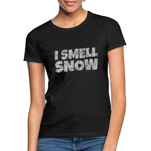I Smell Snow (Grau) Schnee, Winter, Wintersport - Frauen T-Shirt