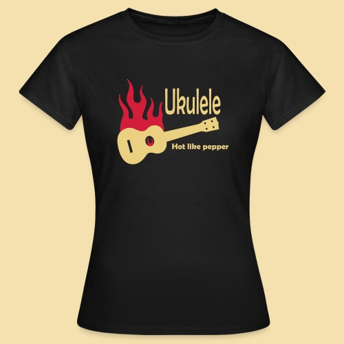 Ukulele Burning like pepper - Frauen T-Shirt