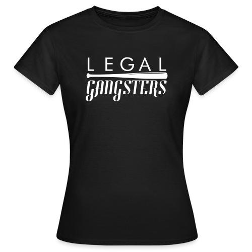 LEGAL GANGSTERS -Crew Design - Naisten t-paita
