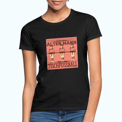 Tischfussball Freunde - Women's T-Shirt