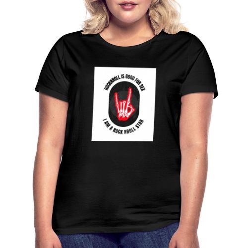 Rocknroll is Good For Sex - T-shirt Femme